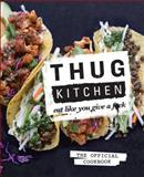 Thug Kitchen, LLC, Thug Kitchen, 1623363586