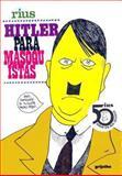 Hitler Para Masoquistas, Rius, 9684193580
