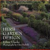 Herb Garden Design, Ethne Clarke, 0028603583
