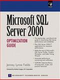 Microsoft SQL Server 2000 Optimization Guide, Fields, Jenny L., 0130883581