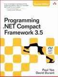 Programming .NET Compact Framework 3.5, Yao, Paul and Durant, David, 0321573587