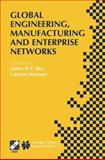 Global Engineering, Manufacturing and Enterprise Networks, , 0792373588