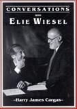 Conversations with Elie Wiesel, Harry J. Cargas and Elie Wiesel, 0912083581