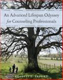 An Advanced Lifespan Odyssey for Counseling Professionals 1st Edition