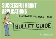 Successful Grant Applications, Ann Gawthorpe, 1444163582