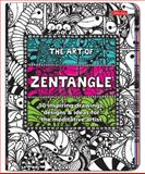 The Art of Zentangle, Margaret Bremner and Norma J. Burnell, 160058358X
