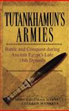 Tutankhamun's Armies, John Coleman Darnell and Colleen Manassa, 0471743585