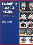 Anatomy in Diagnostic Imaging, Fleckenstein, Peter and Tranum-Jensen, Jorgen, 072169358X