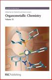 Organometallic Chemistry, Royal Society of Chemistry Staff, 0854043586