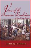 Voices from the American Revolution in the Carolinas, Ed Southern, 0895873583
