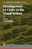 Development of Order in the Visual System, , 1461293588