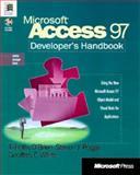 Microsoft Access 97 Developer's Handbook, Timothy M. O'Brien and Steven J. Pogge, 1572313587