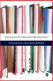 Key Issues for Education Researchers, Bartlett, Steve, 1847873588