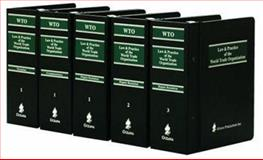 Law and Practice of the World Trade Organization : Commentary, Dispute Resolution and Treaties, , 0379213583