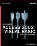 Microsoft Access 2002 Visual Basic for Applications Step by Step 9780735613584