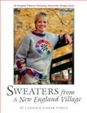 Sweaters from a New England Village, Candace Strick, 0892723580