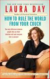 How to Rule the World from Your Couch, Laura Day, 1439123586