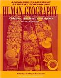 Human Geography, Advanced Placement Student Companion : Culture, Society, and Space, de Blij, H. J. and Murphy, Alexander B., 0471273589