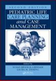 Pediatric Life Care Planning and Case Management, Second Edition 9781439803585