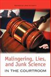 Malingering, Lies, and Junk Science in the Courtroom, Kitaeff, Jack, 1934043583