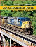 The CSX Clinchfield Route in the 21st Century, Taylor, Jeremy and Poteat, Arnold R., 025322358X