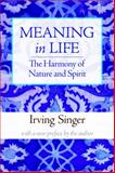 The Harmony of Nature and Spirit, Singer, Irving, 0262513587