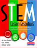 STEM Lesson Essentials, Grades 3-8 1st Edition