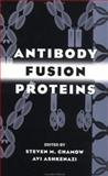 Antibody Fusion Proteins, Chamow, Steven M. and Ashkenazi, Avi, 047118358X