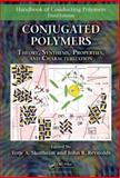 Conjugated Polymers: Theory, Synthesis, Properties, and Characterization, , 1420043587