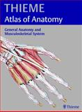 General Anatomy and Musculoskeletal System, Schuenke, Michael and Ross, Lawrence, 1588903583