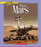 Planet Mars, Ann O. Squire, 0531253589