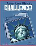 American History Challenge, E. Richard Churchill and Linda R. Churchill, 0825143586