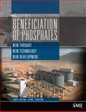 Beneficiation of Phosphates : New Thought, New Technology, New Development, Zhang, Patrick and Miller, Jan, 0873353587