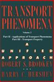 Transport Phenomena : A Unified Aprroach, Hershey, Harry C., 0972663584