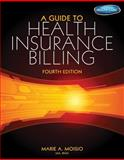 A Guide to Health Insurance Billing (Book Only) 4th Edition