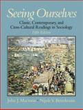 Seeing Ourselves : Classic, Contemporary, and Cross-Cultural Readings in Sociology, Macionis, John J. and Benokraitis, Nijole V., 0130813583