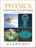 Physics for Scientists and Engineers with Modern Physics - Chapters 1-20, Giancoli, Douglas C., 0132273586