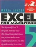 Excel 5 Macintosh : Visual Quickstart Guide, Langer, Maria, 0201883589