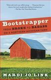 Bootstrapper, Mardi Jo Link, 0307743586