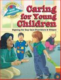 Caring for Young Child, S. Harold Collins, 093199358X