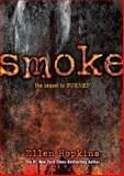 Smoke, Ellen Hopkins, 1442423587