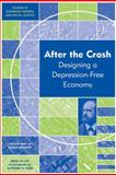 After the Crash : Designing a Depression-Free Economy, Gaffney, Mason, 1444333585