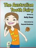 The Australian Tooth Fairy, Holly Dean, 1466973587
