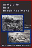 Army Life in a Black Regiment, Thomas W. Higginson, 1582183589
