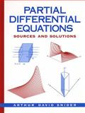 Partial Differential Equations : Sources and Solutions, Snider, Arthur David, 0136743595