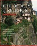 Philosophy of Religion : Selected Readings, Peterson, Michael and Hasker, William, 0195393597