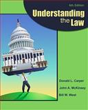 Understanding the Law, Carper, Donald L. and McKinsey, John A., 0538473592