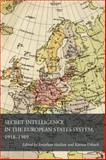 Secret Intelligence in the European States System, 1918-1989, , 0804783594