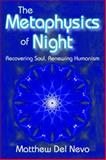 The Metaphysics of Night, Del Nevo, Matthew, 1412853591