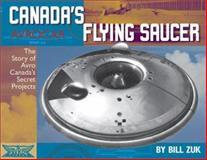 Avrocar - Canada's Flying Saucer, Bill Zuk, 1550463594